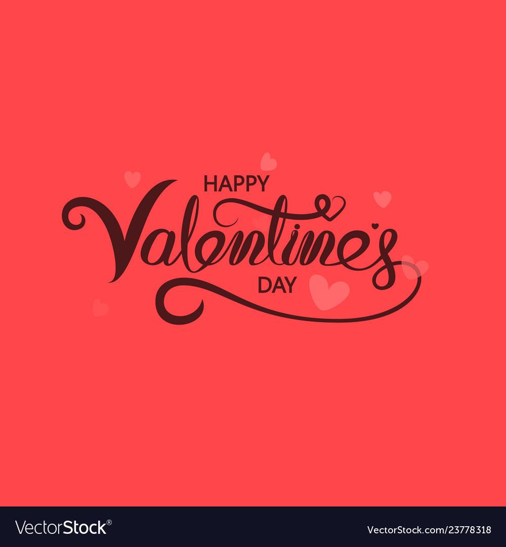 Happy valentines day typography posterhandwritten