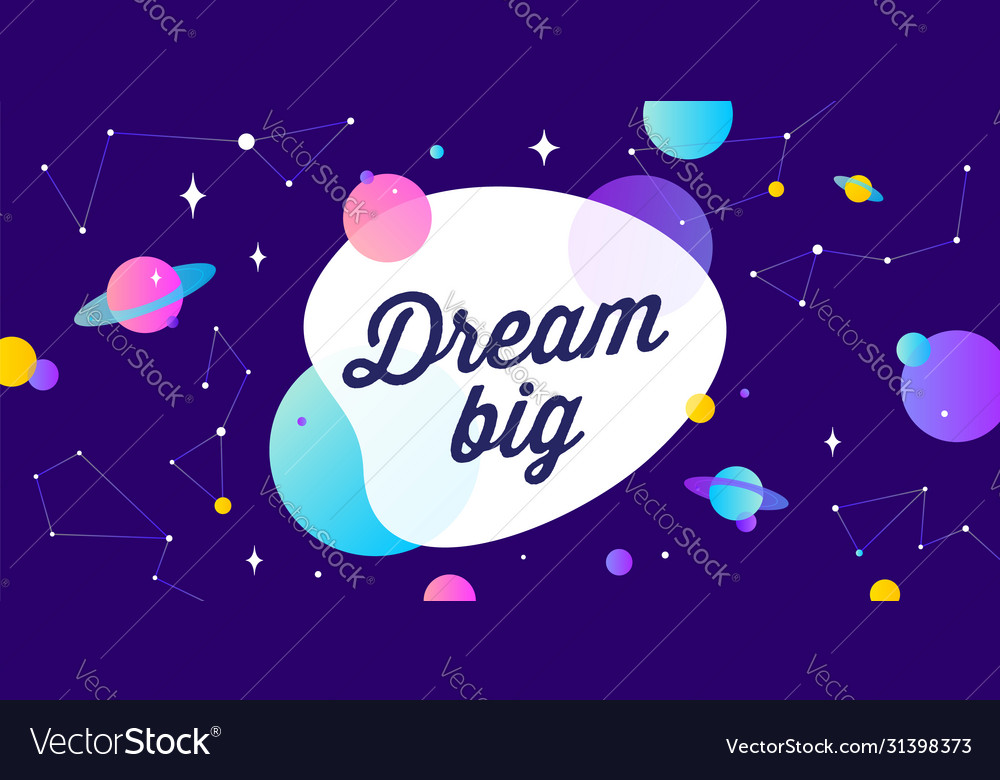 Dream big motivation banner speech bubble