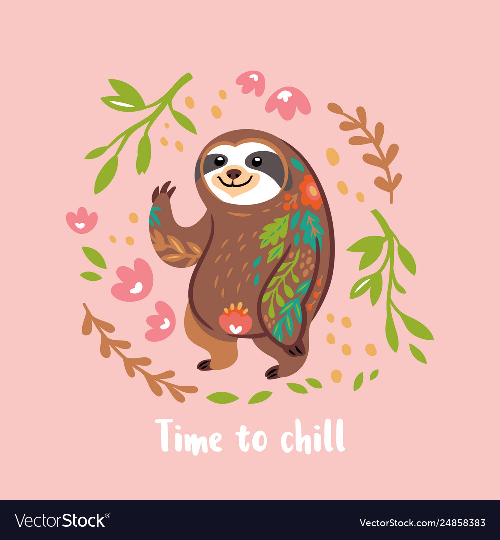 Time to chill cute sloth bear animal