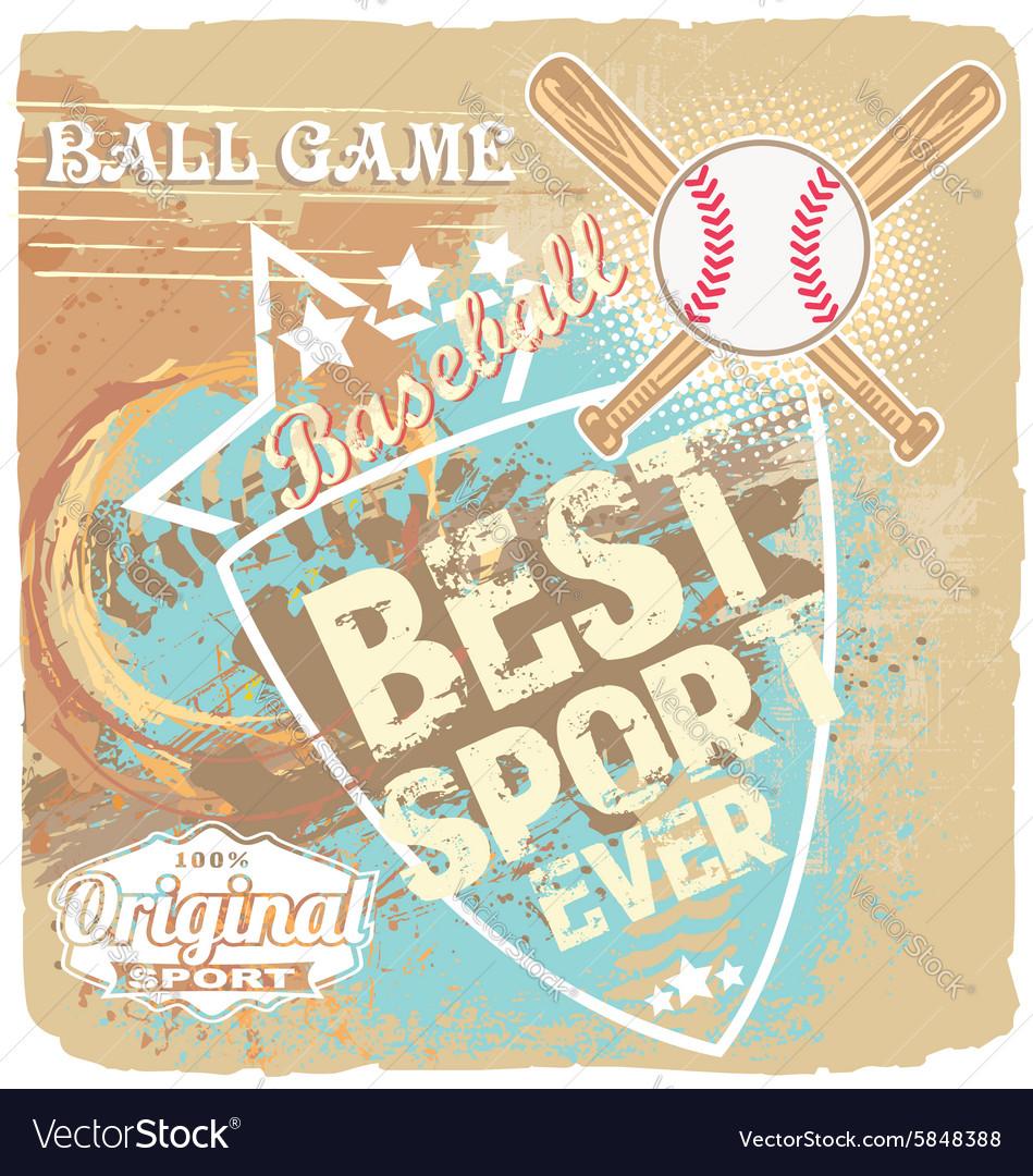 Baseball best sport ever vector image