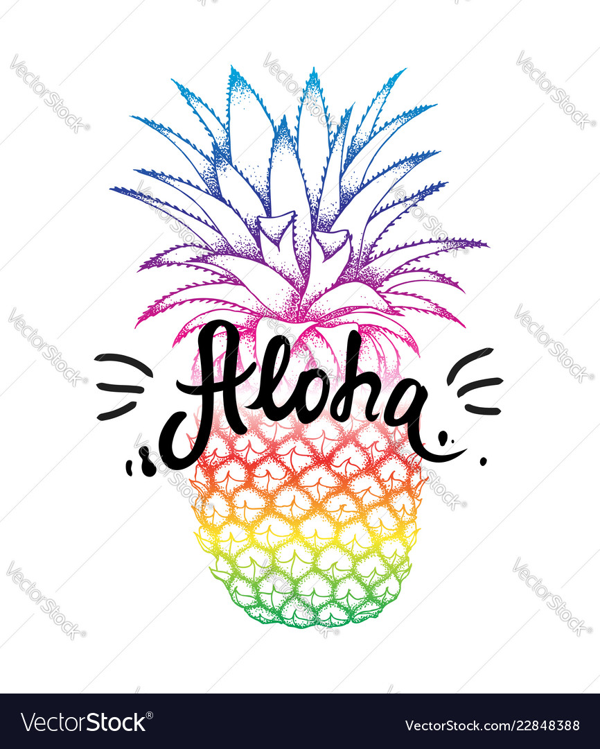 Pineapple colorful sketch aloha hand lettering