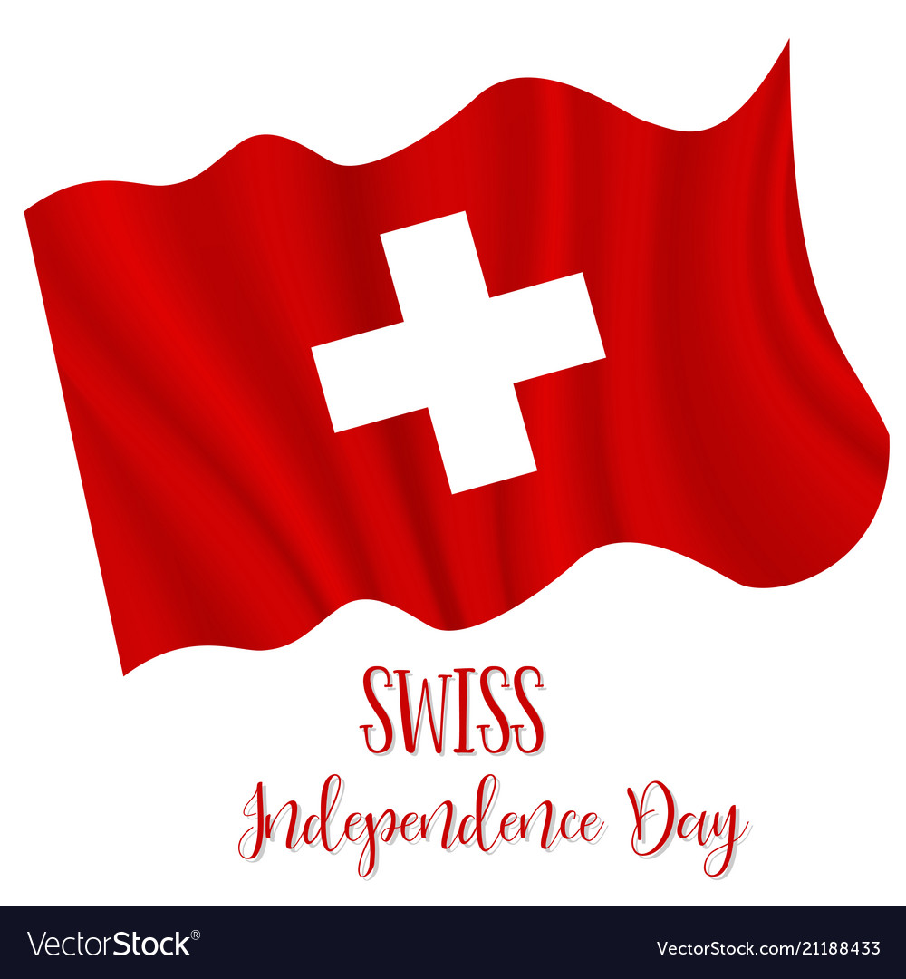 1 august swiss independence day