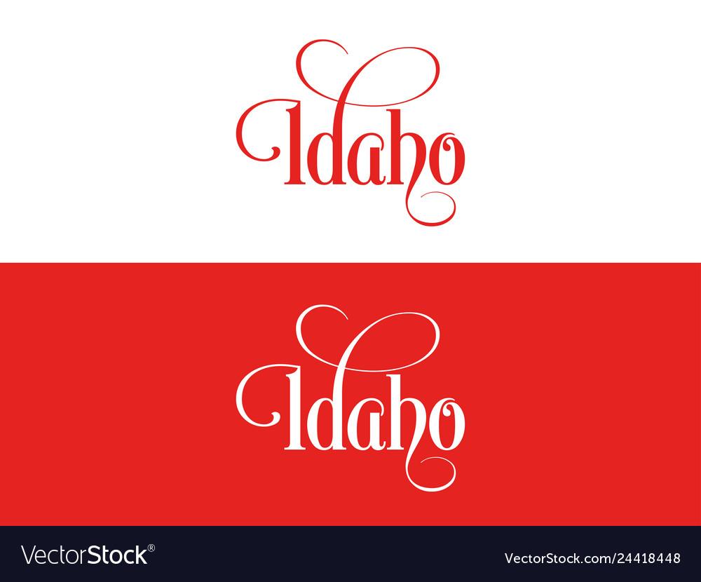 Typography of the usa idaho states handwritten on