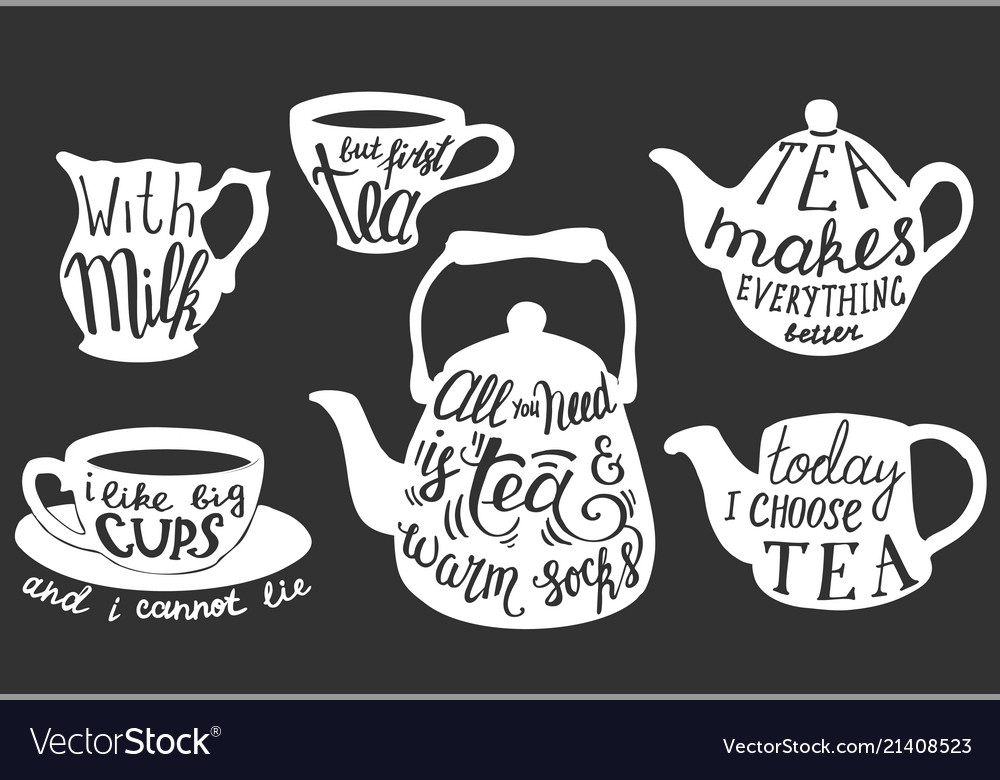 Tea quotes and sayings typography set