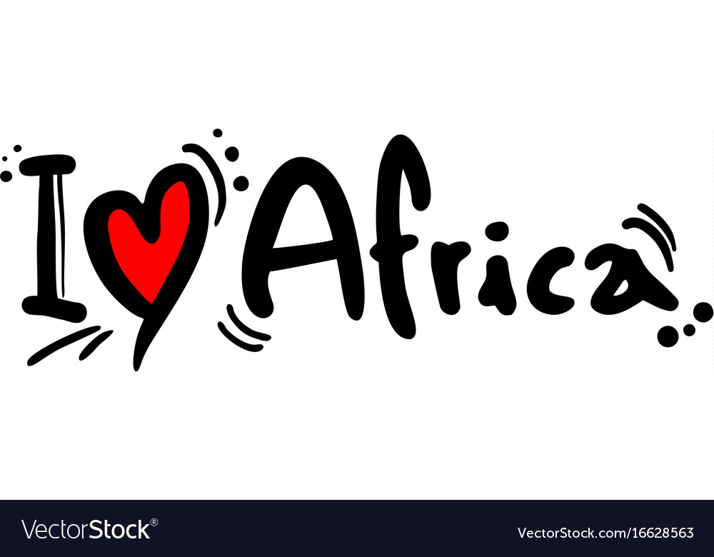 I Love Africa Royalty Free Vector Image Vectorstock