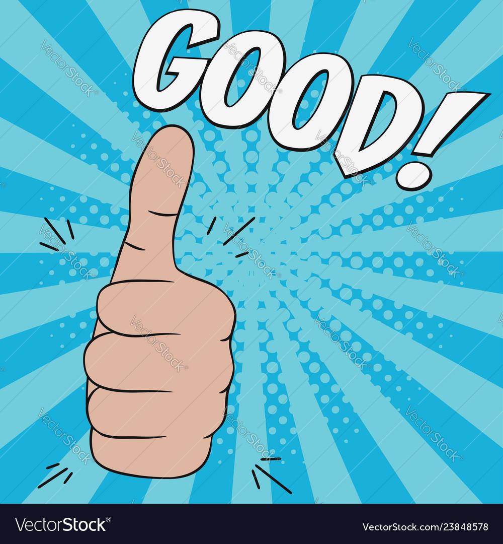 Thumb up hand gesture - good