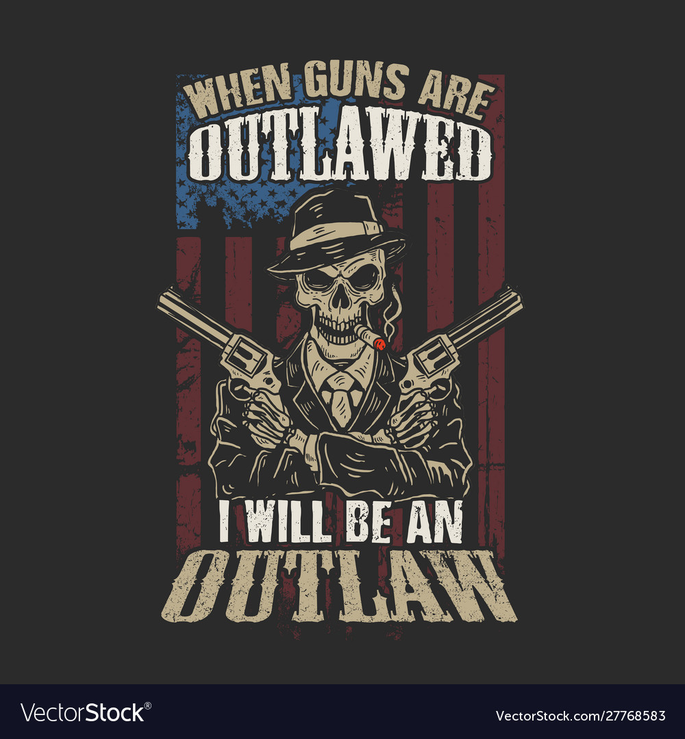 American i will be an outlaw