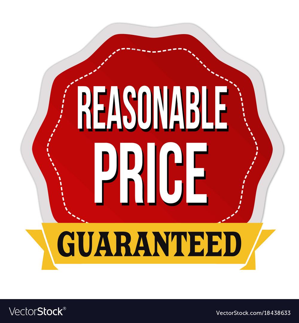 reasonable price guaranteed label or sticker vector image