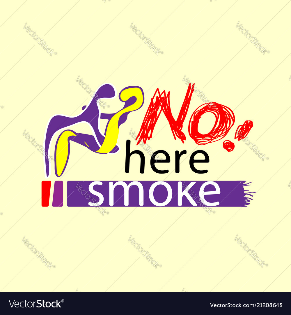 Embrace the not smoking here not smoking area