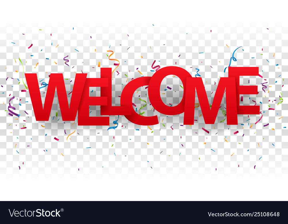 Welcome sign letters with colorful confetti