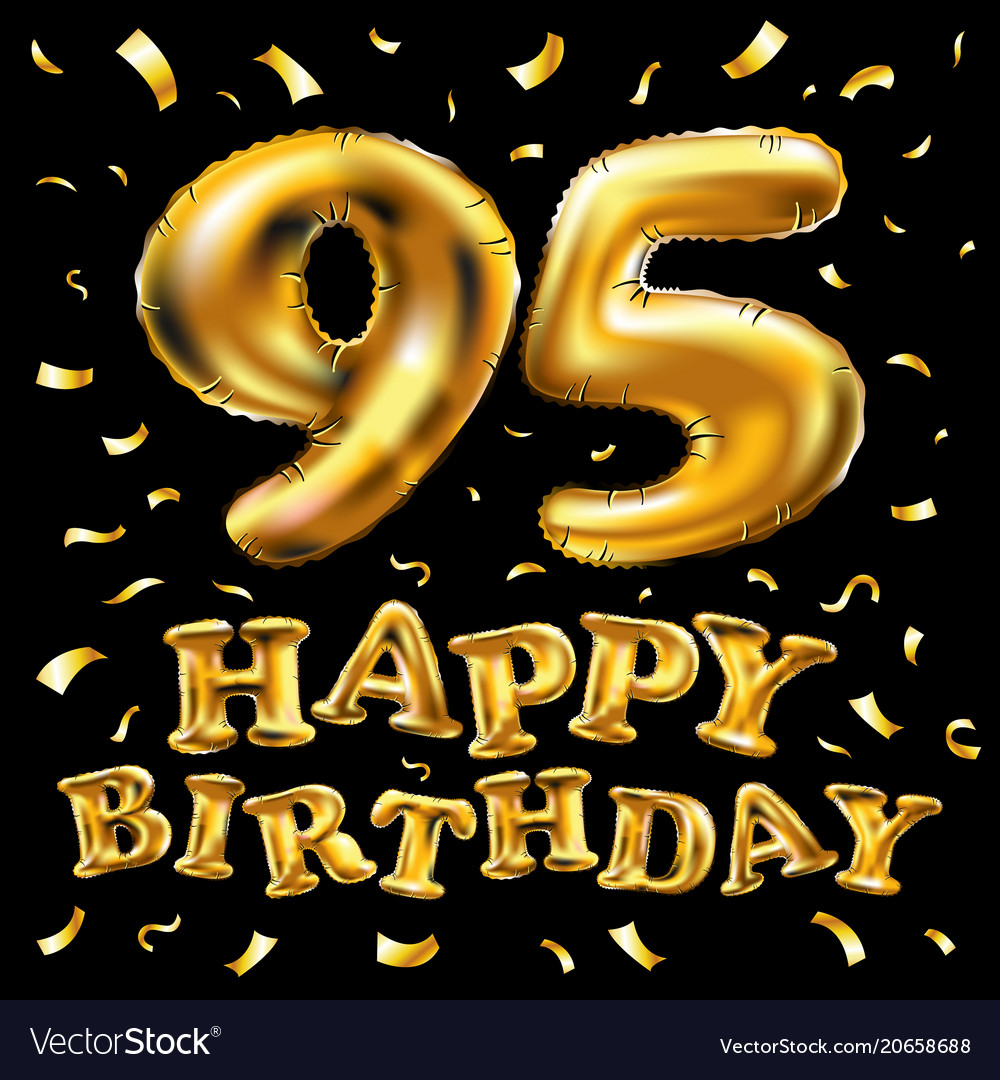 Happy birthday 95th celebration gold balloons and