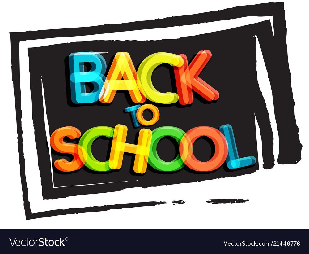 Back to school poster school blackboard