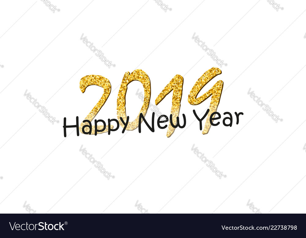 Happy new year text bright gold number 2019 with