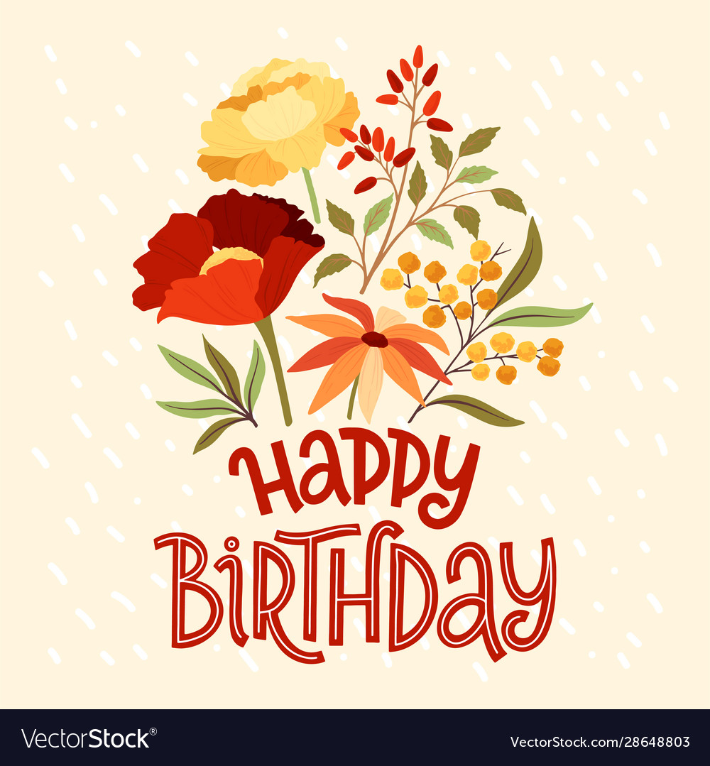 Happy birthday lettering floral bouquet