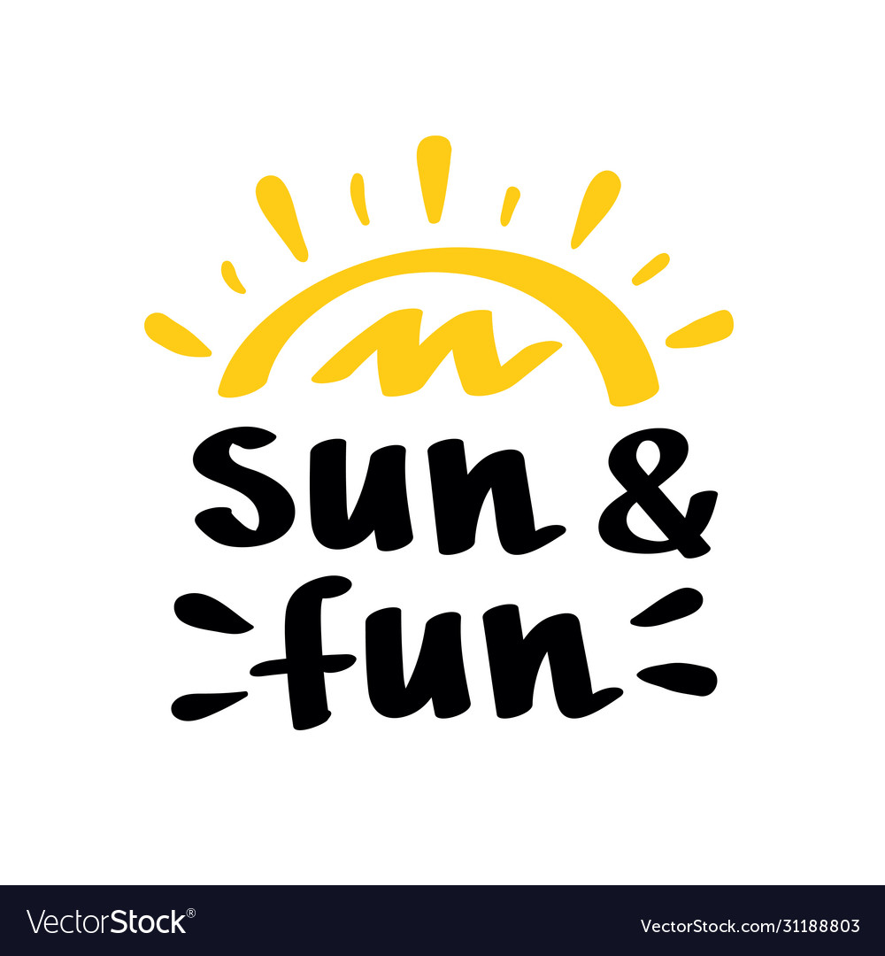 Sun and fun lettering