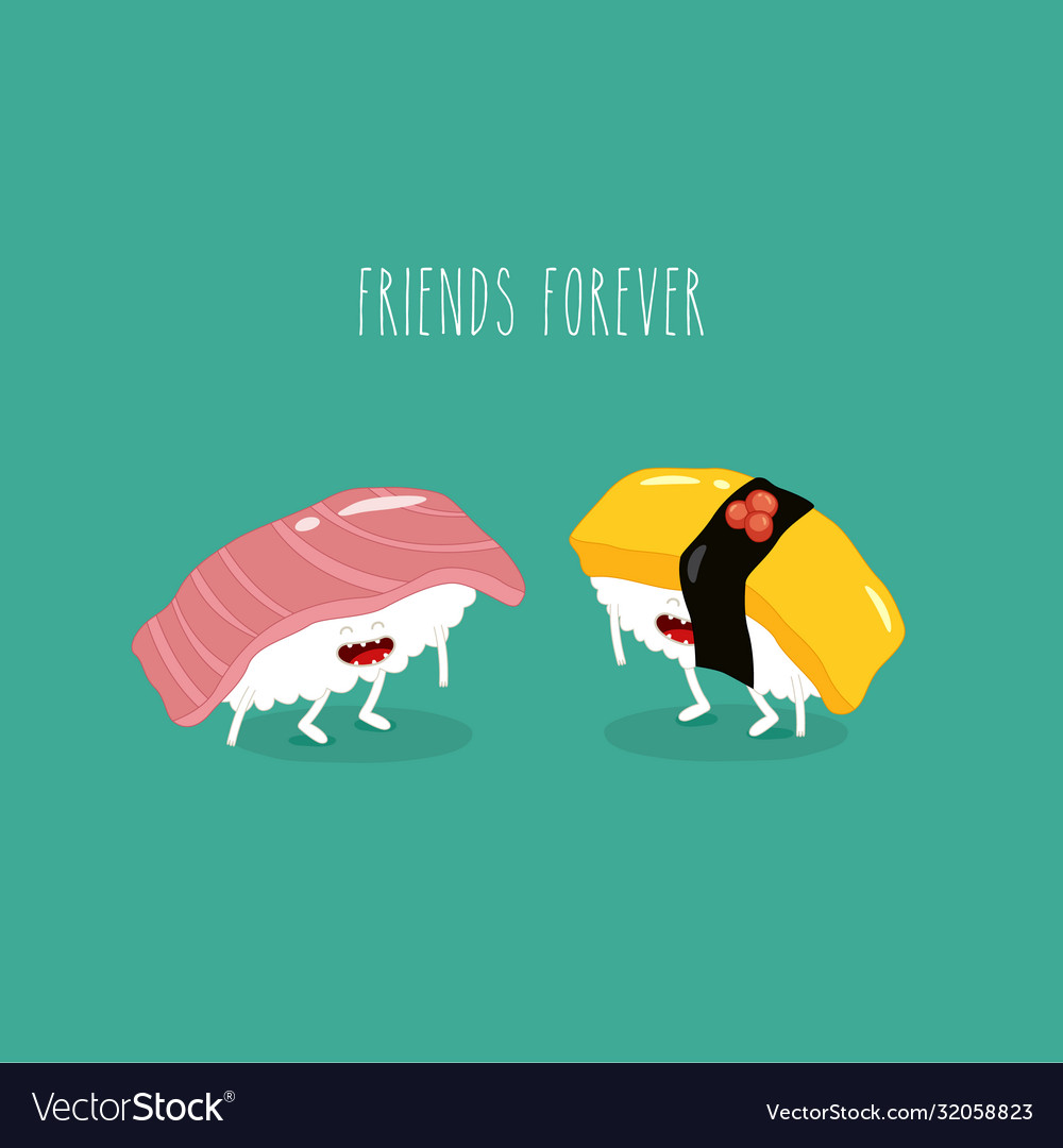 Sushi friends forever funny image