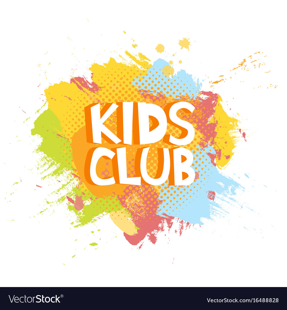 Kids club fun letters in abstract colorful paint