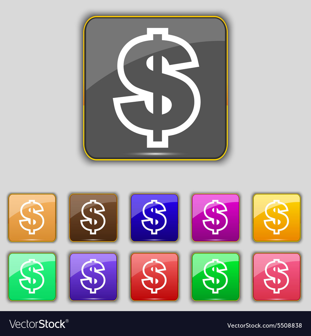 Dollar icon sign Set with eleven colored buttons