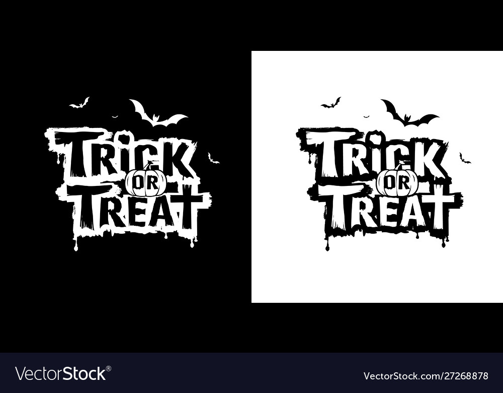 Trick or treat message design black and white