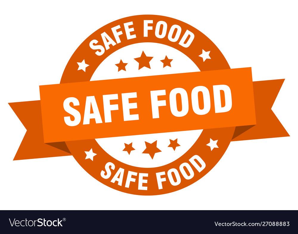Safe food ribbon safe food round orange sign safe