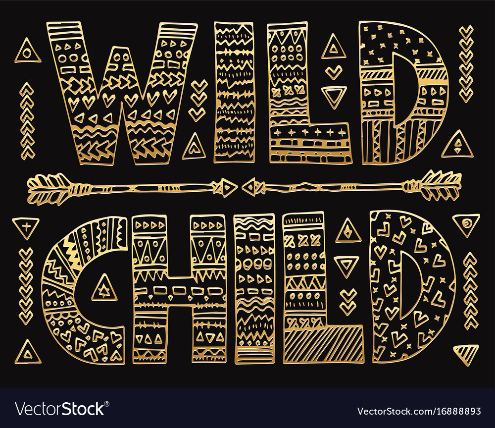 Golden wild child lettering
