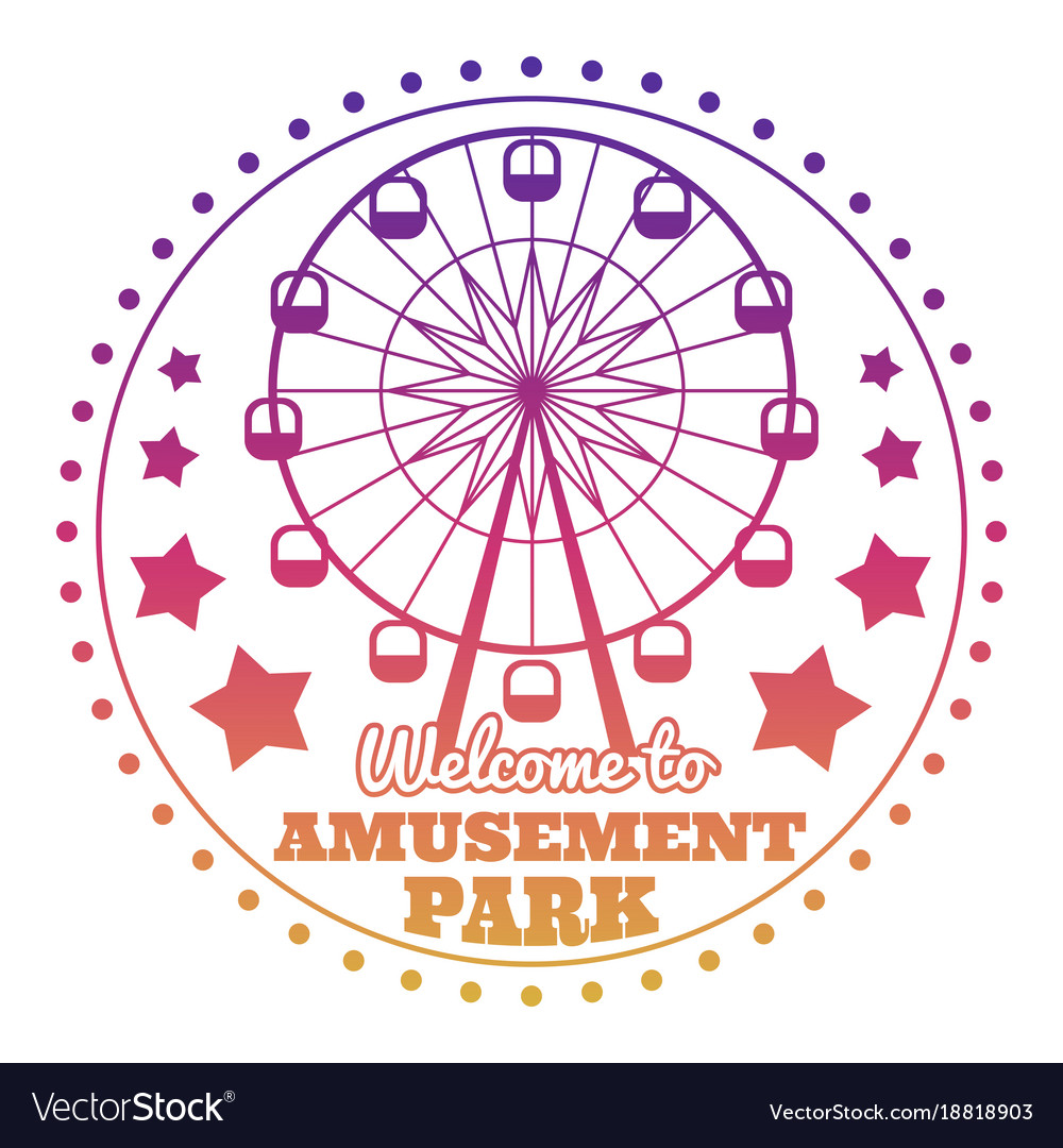 Amusement Park Welcome Emblem Logo Isolated On Vector Image