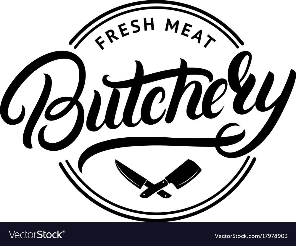 Butchery hand written lettering logo