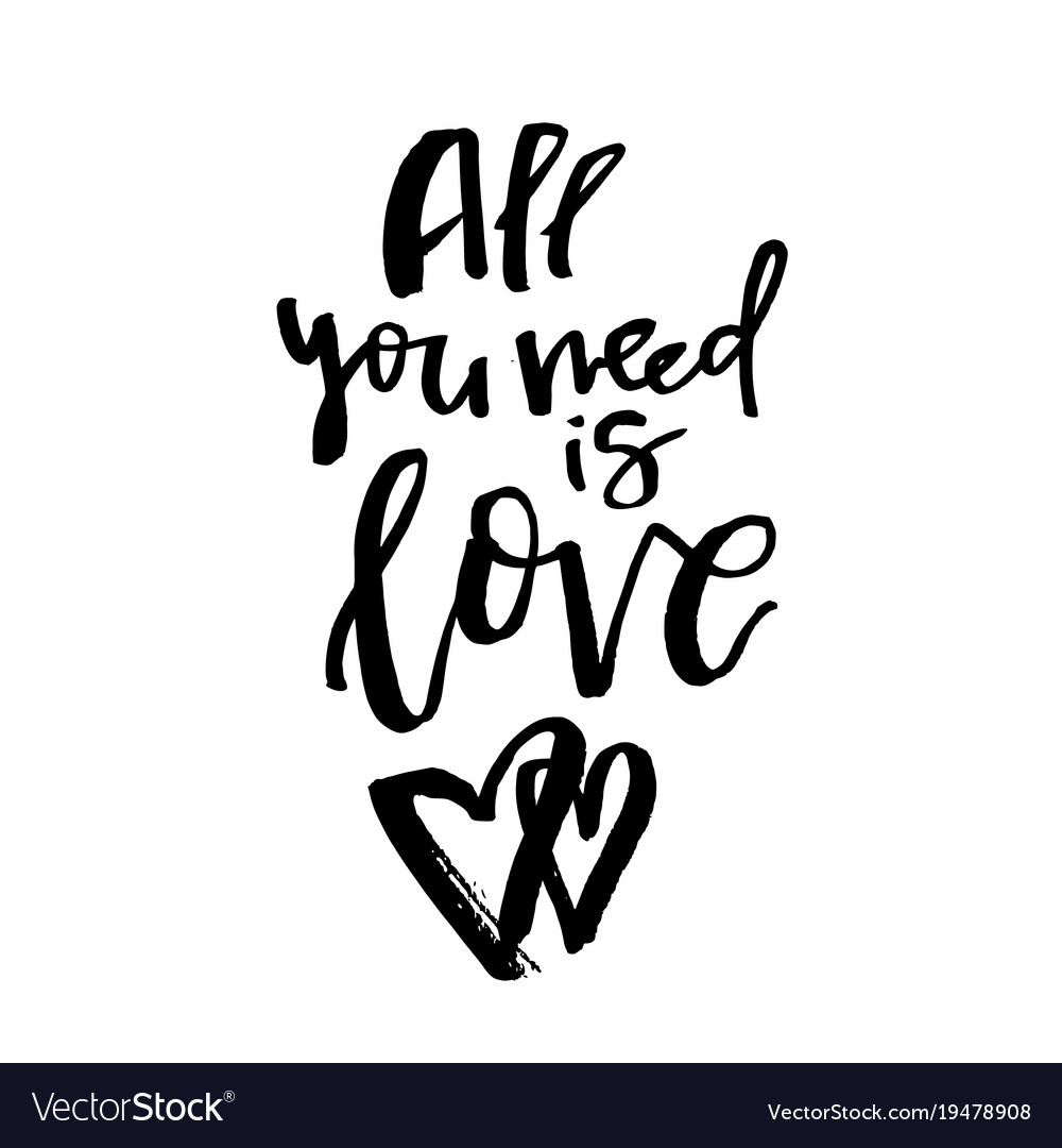 All You Need Is Love Happy Valentines Day Card Vector Image