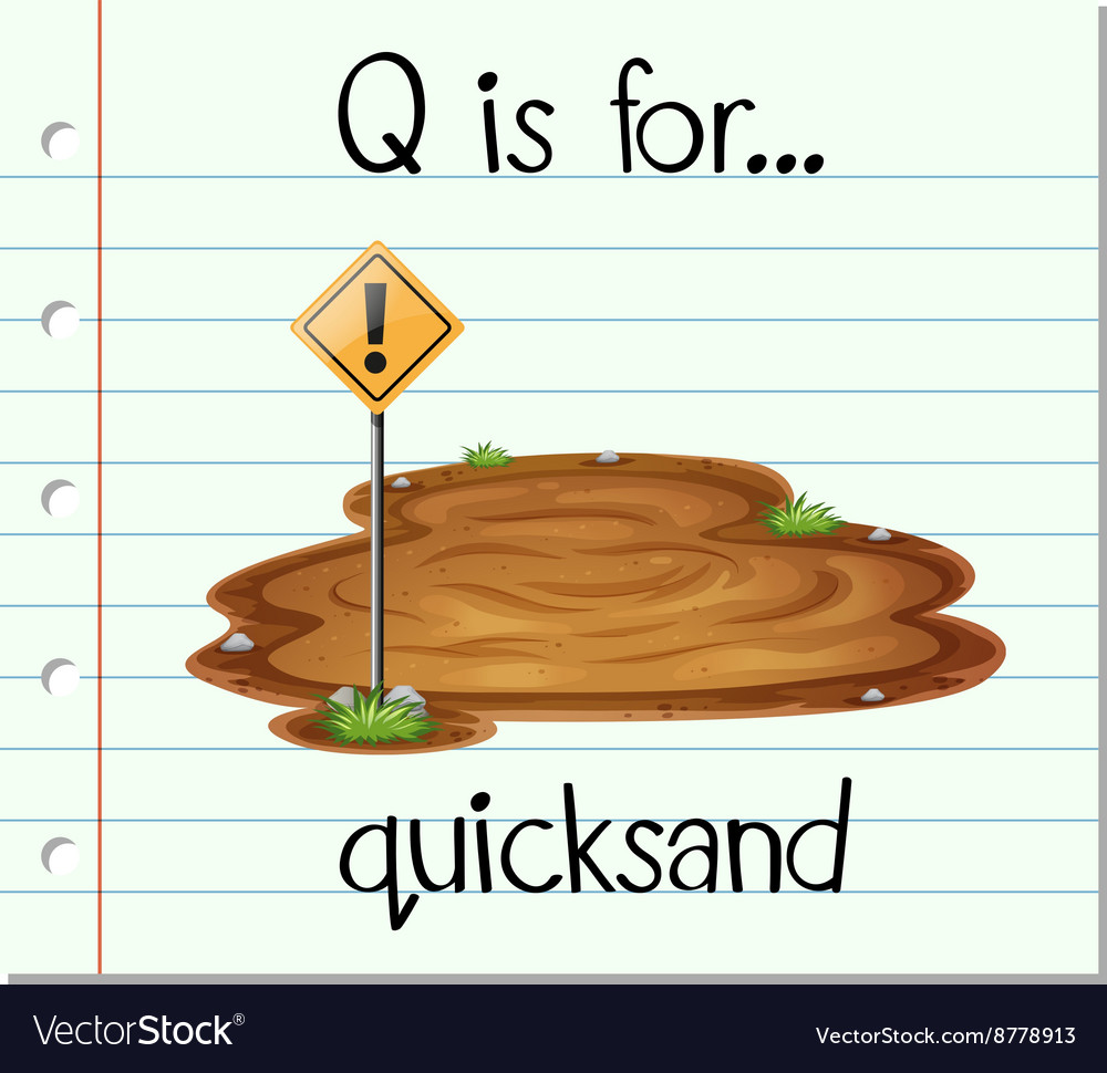 Flashcard letter Q is for quicksand