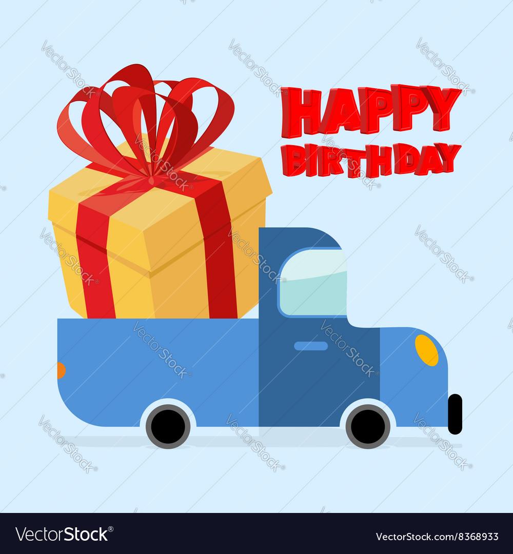 Happy Birthday Truck Carries Large Gift Box Yellow
