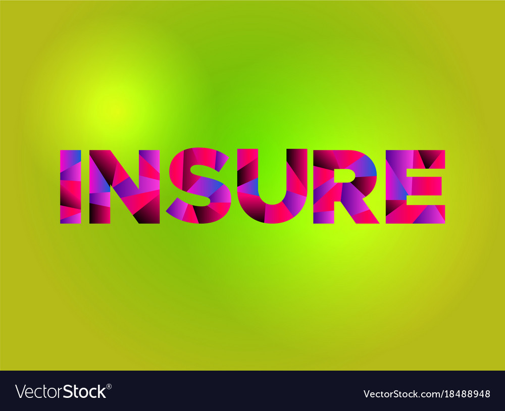 insure theme word art royalty free vector image