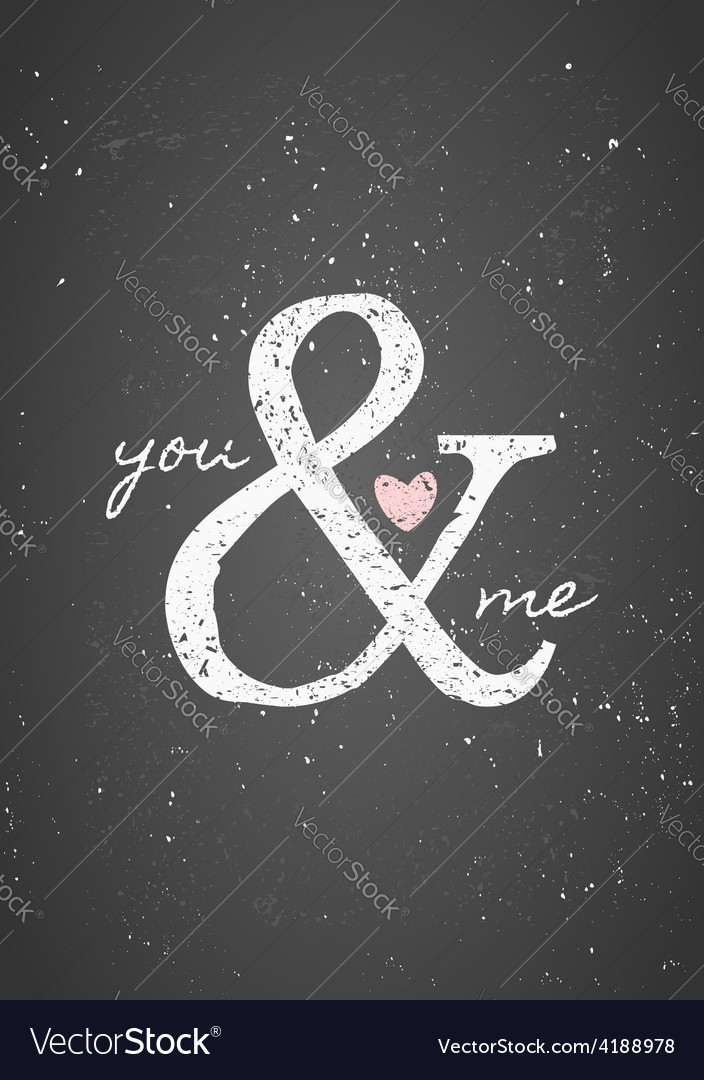 Chalkboard style you and me greeting card design
