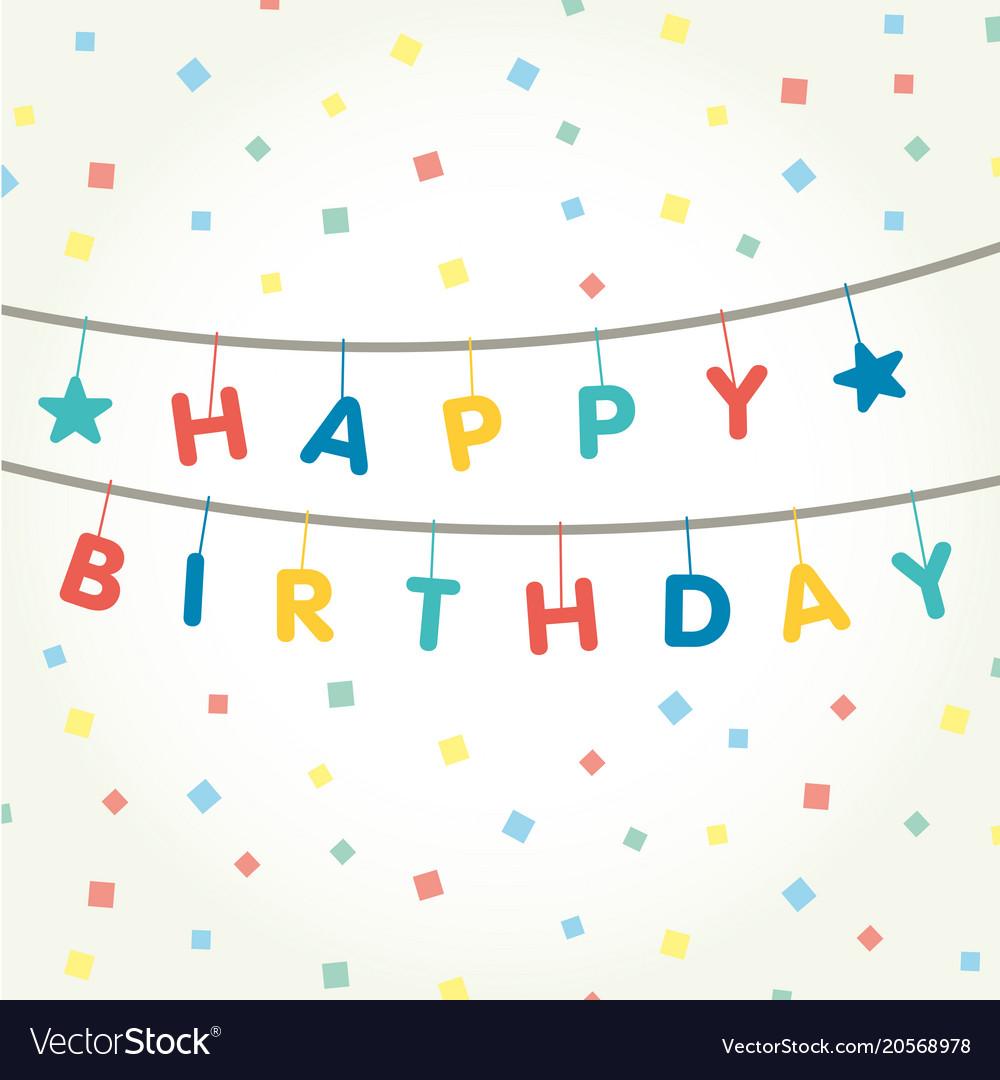 Garland that says happy birthday
