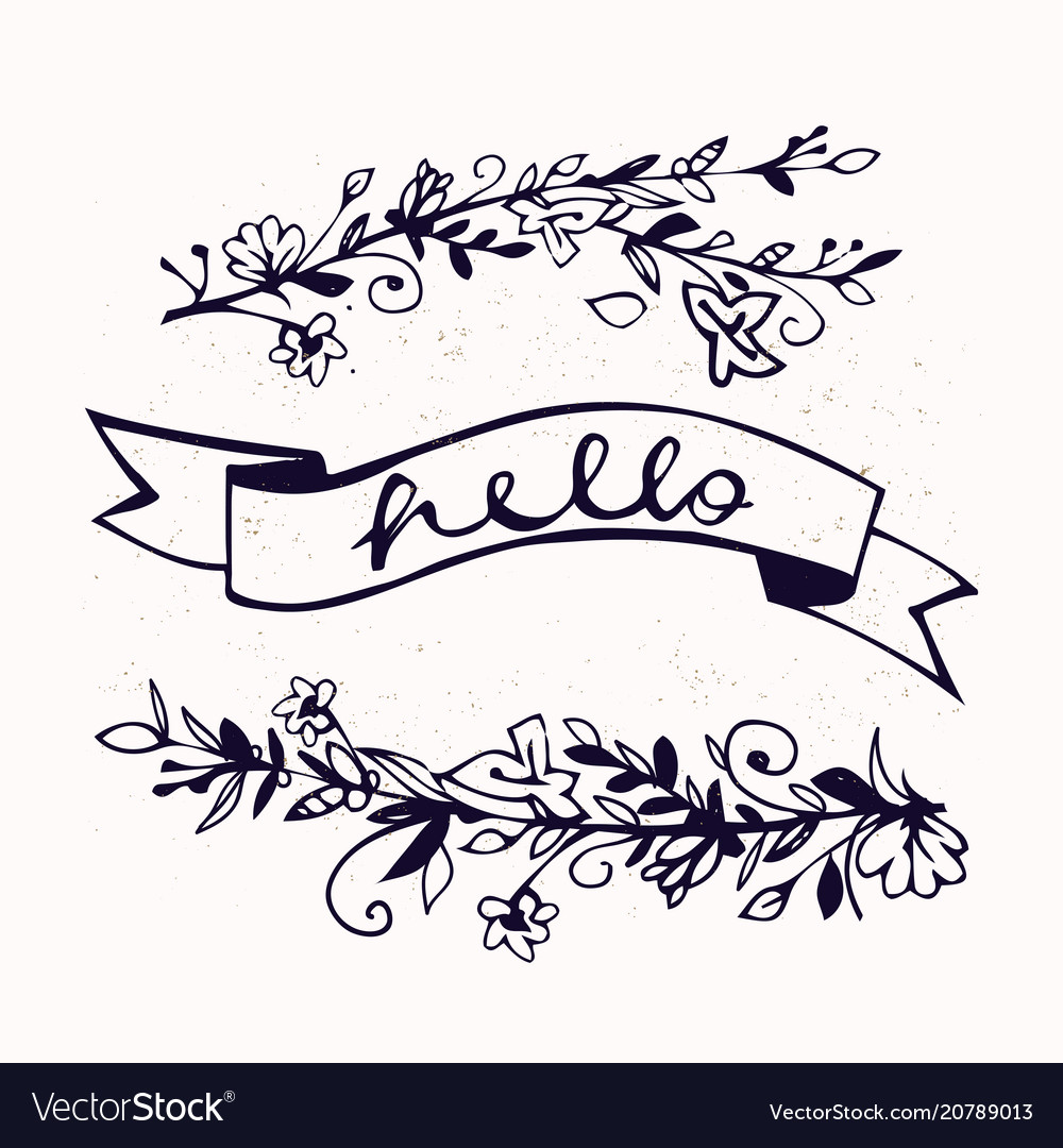 Hello lettering with ribbon and hand drawn flowers