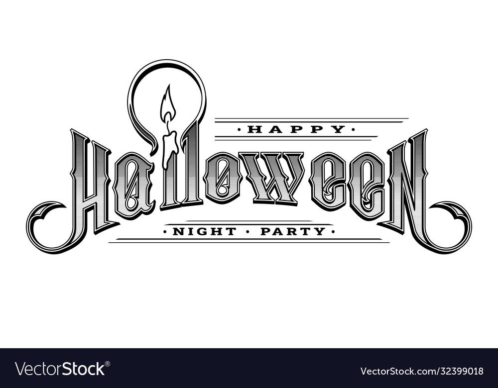Halloween vintage font emblem in old style