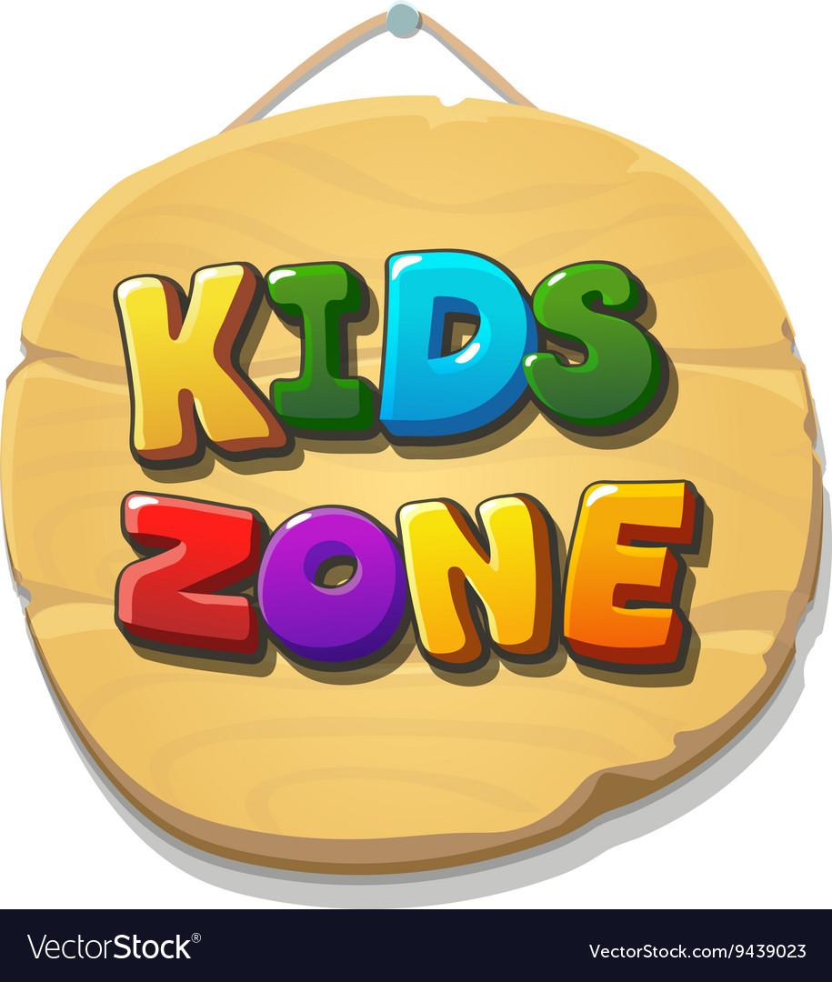 Kids Zone sign or banner Children playground zone
