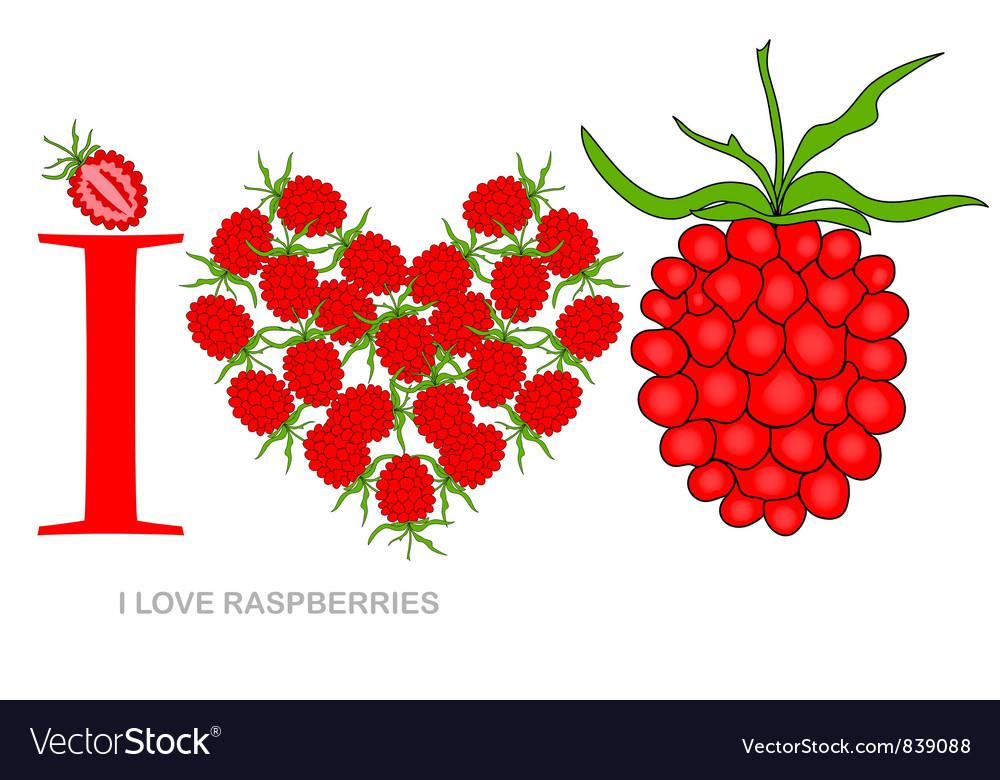 I love raspberries