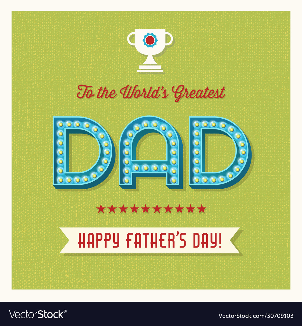 Happy fathers day retro light bulb letters