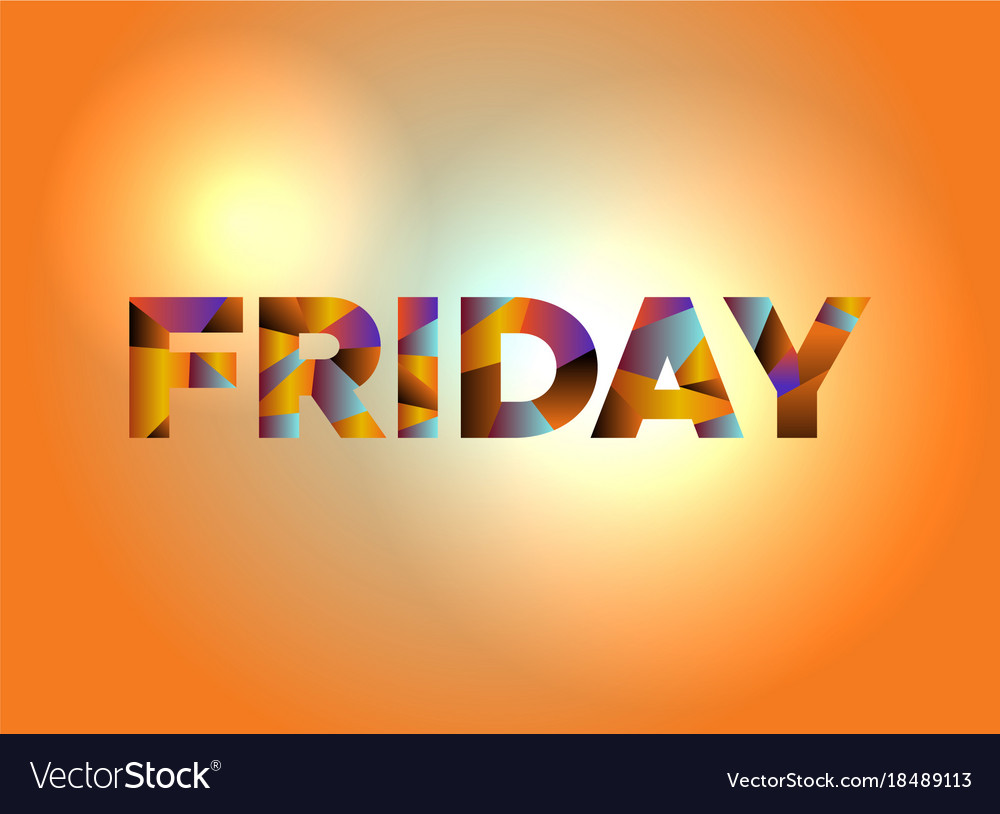 friday theme word art royalty free vector image