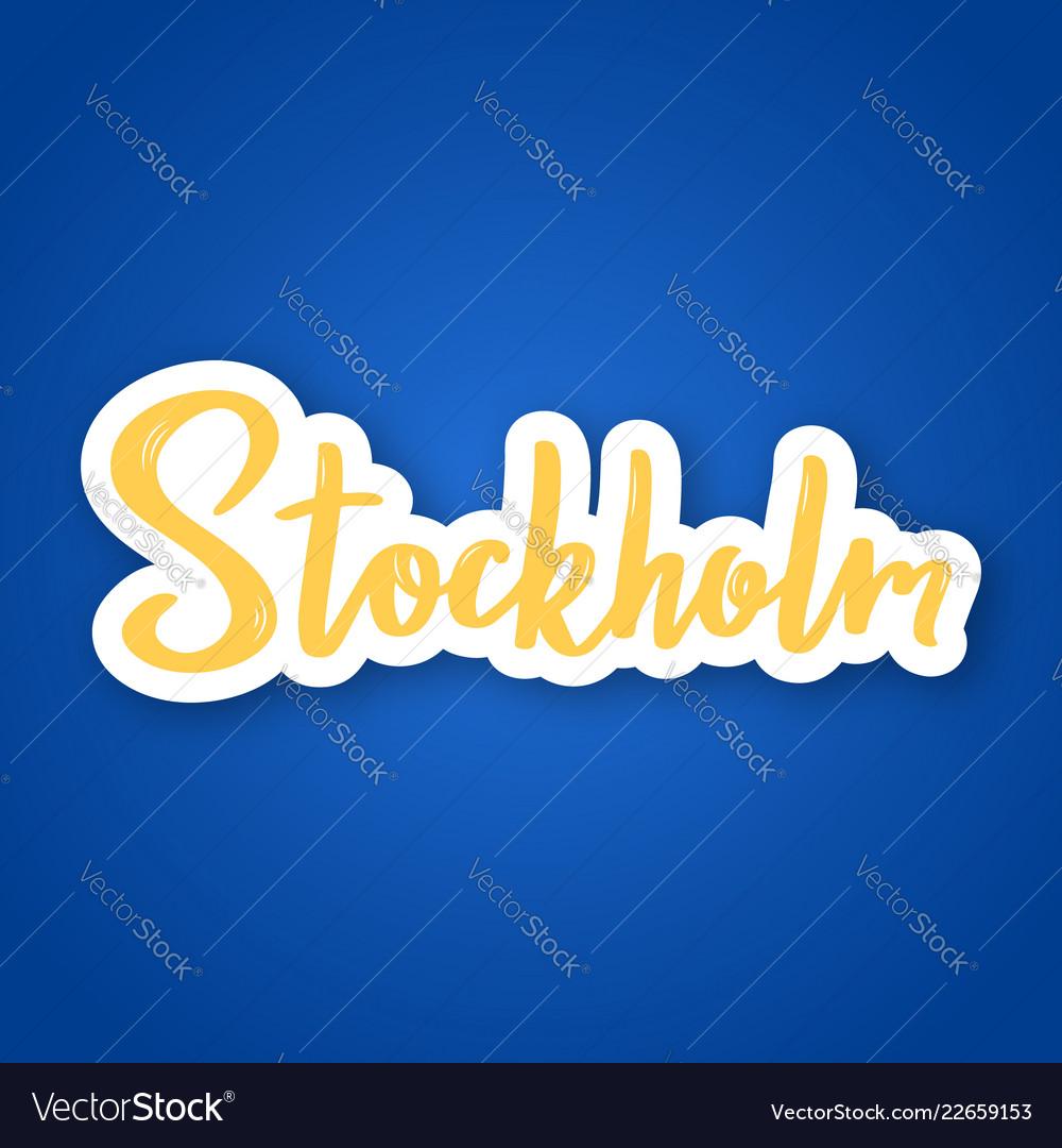 Stockholm - hand drawn lettering name of sweden