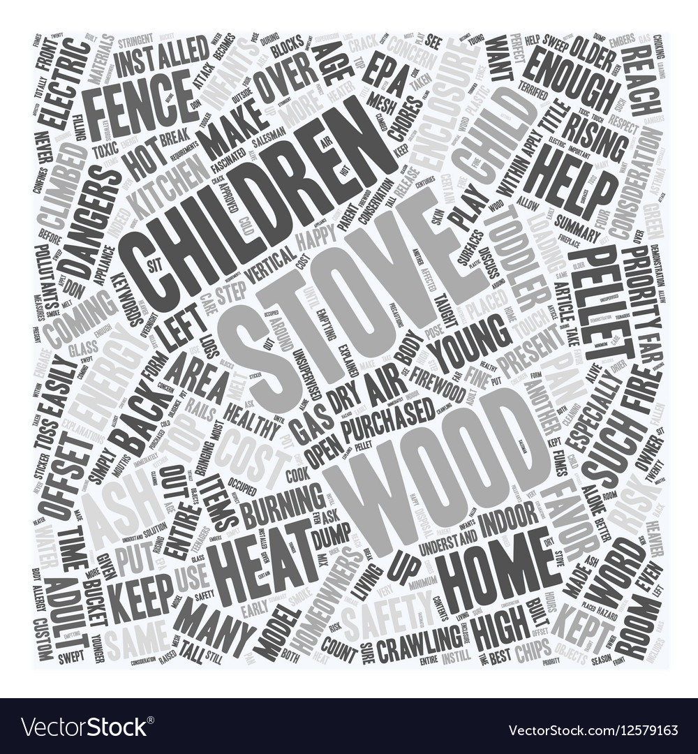 Children s Safety for the Wood Stove Owner text