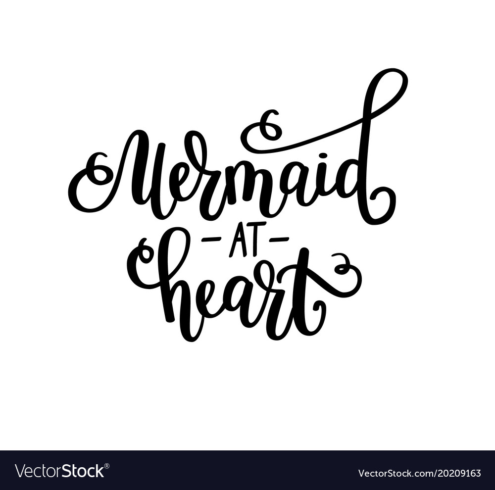 Mermaid at heart lettering inspirational