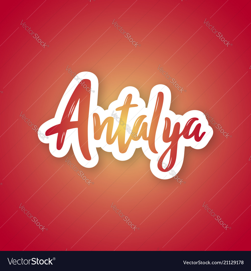 Antalya - hand drawn lettering phrase sticker