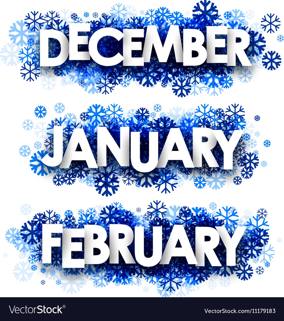 January February December banners