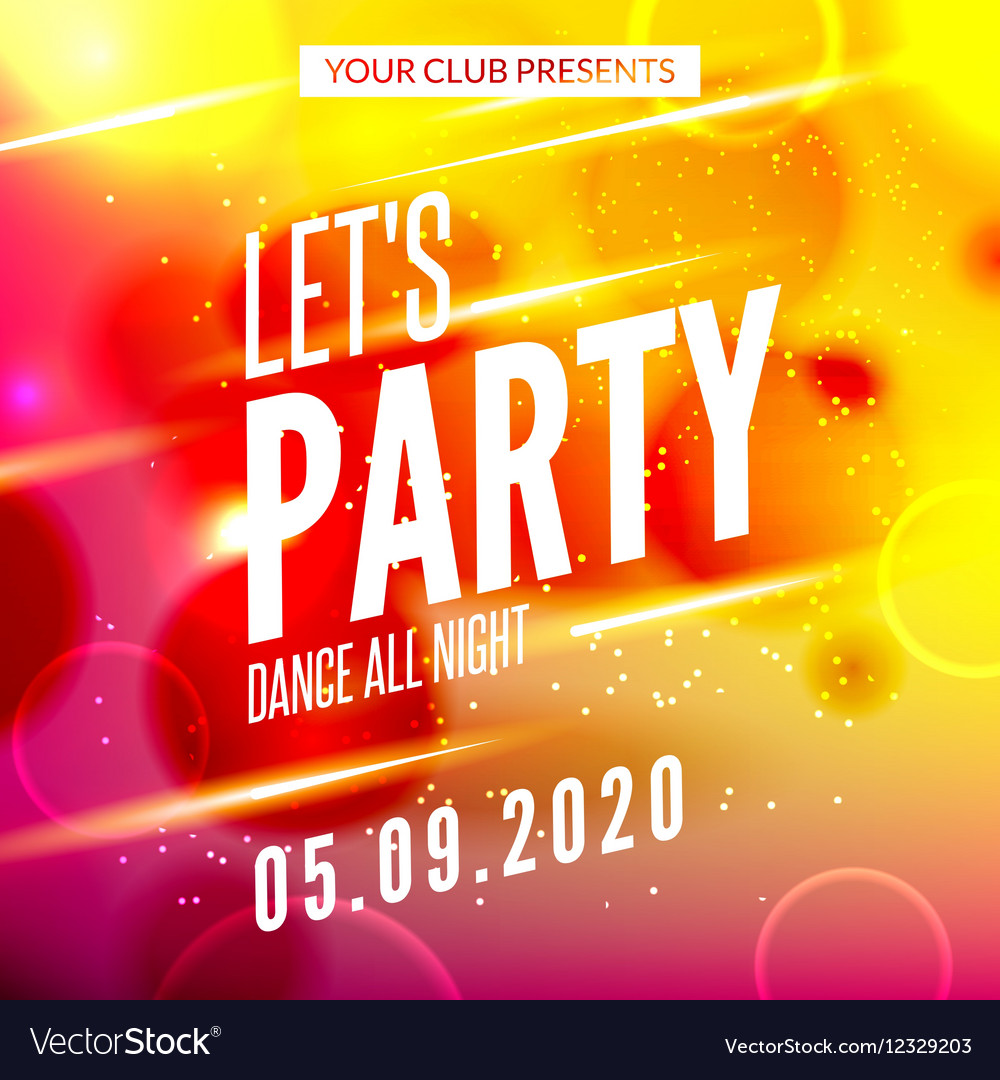 Lets party design poster Night club template Music