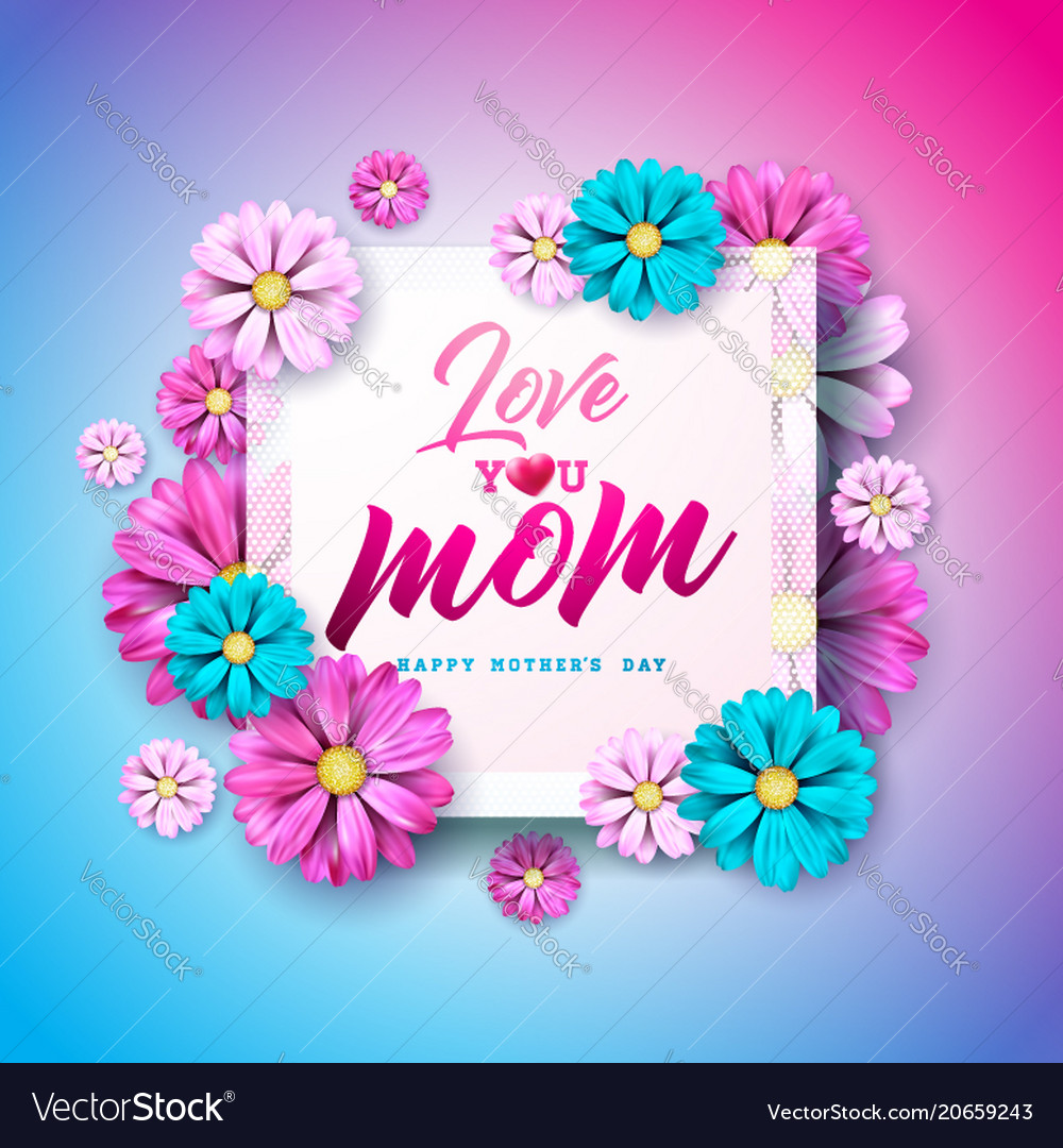 Happy Mothers Day Greeting Card With Flower And Vector Image On Vectorstock