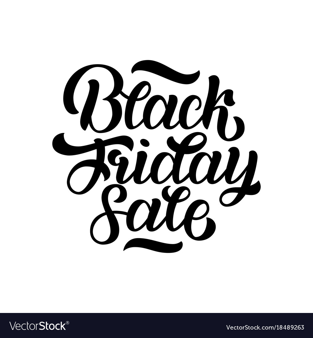 Black friday sale handmade lettering calligraphy