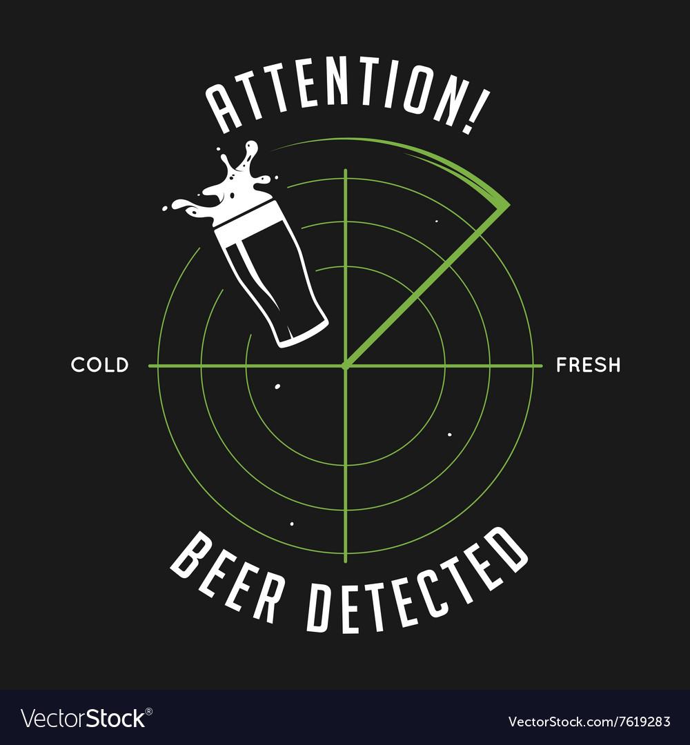 Attention beer detected print Chalkboard vintage