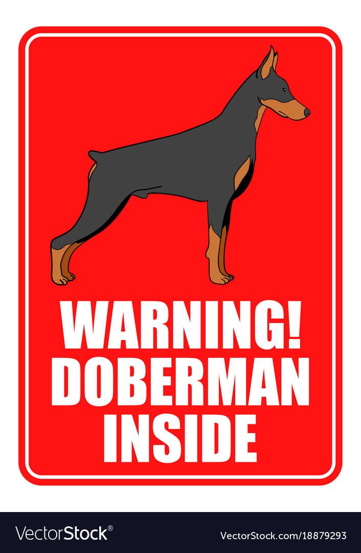 Warning sign of doberman dog
