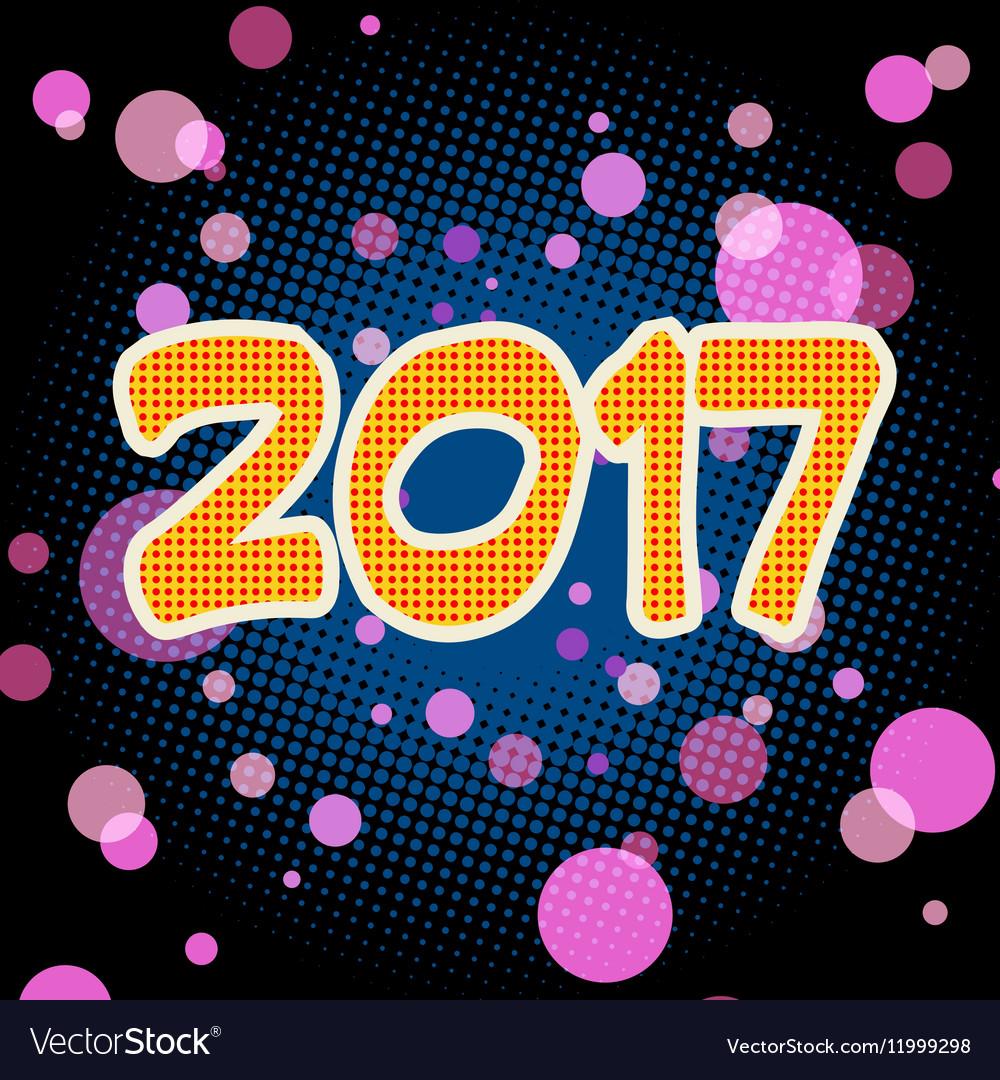 New year 2017 pop art background